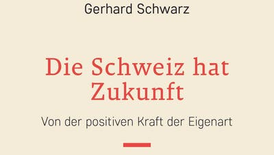Wie kann die Schweiz ohne das EU-Rahmenabkommen überleben? Gerhard Schwarz meint: Durch grosse Reformbereitschaft. (NZZ-Verlag)