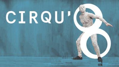 cirqu'8 - Festival für aktuelle Zirkuskunst