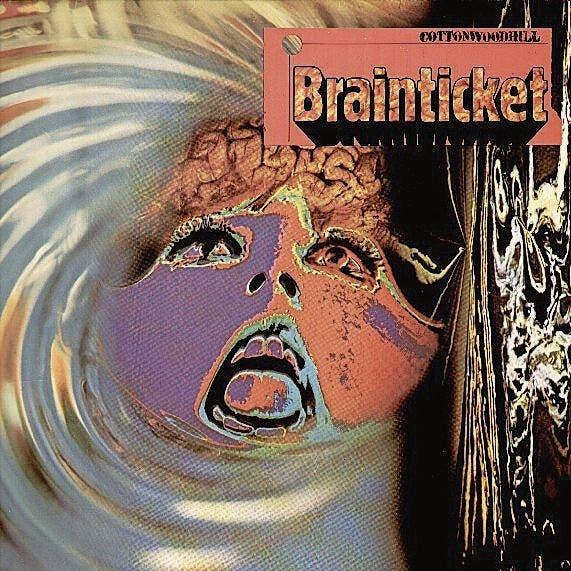 Brainticket: Cottonwood (Basel, 1971) Das Album wurde als LSD-Album vermarktet und verkaufte sich millionenfach. Ein Kultalbum.